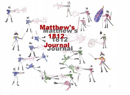 Matthew's 1812 Project